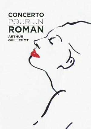 Concerto pour un roman - Arthur Guillemot - musicien - compositeur - Piano - Spectacle - théâtre - lecture